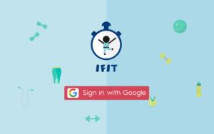IFIT created using the Google Login API | Monika Szucs