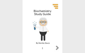 Biochemistry Study Guide created for students | Monika Szucs