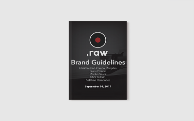 .Raw Brand Guidelines | BCIT D3 Portfolio | Website Development with Henry Leung, Arron Ferguson, Ramin Shadmehr | Monika Szucs Giano Patane Chris Gutwin Christen Jan Ocampo Mangibin